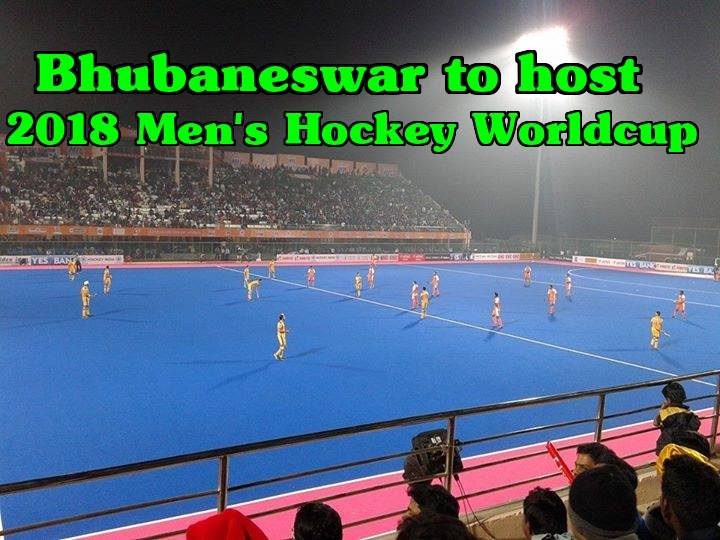 Bhubaneswar to host Hockey world cup 2018 along with Mohali