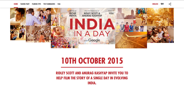 India in a Day : Ridley Scott & Anurag Kashyap invite you to help film story of a day