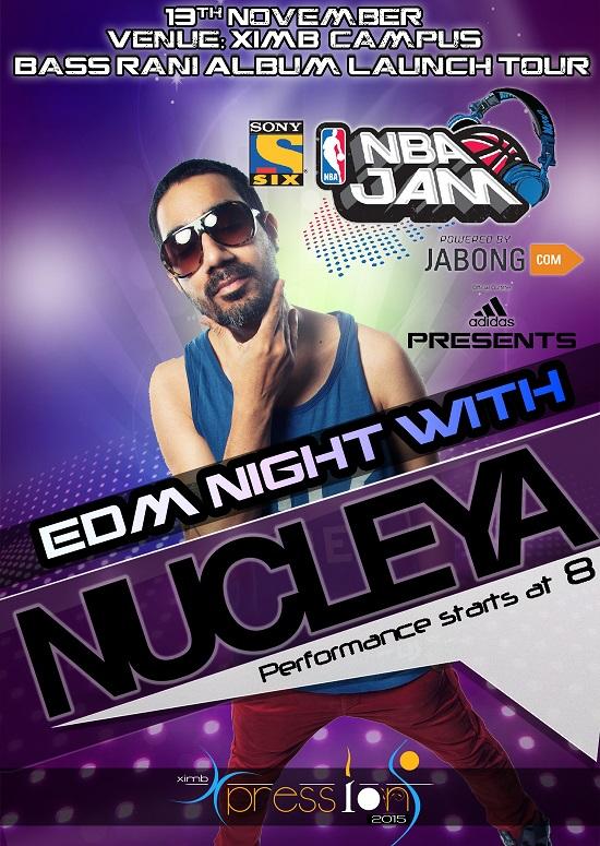 Nucleya Poster xpressions ximb bhubaneswar buzz