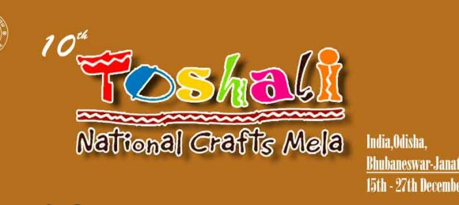 Bhubaneswar gets ready for Toshali Crafts Mela 2015 from dec 15