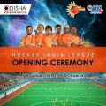 hockey india league opening ceremony bhubaneswar buzz