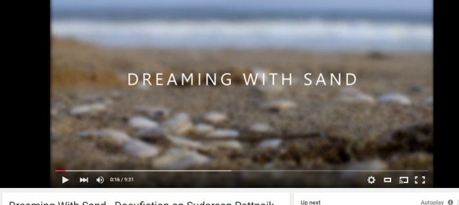Dreaming with Sand : A video on Sudarsan Pattnaik by TheIncendiaryFilms