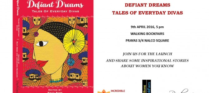 Bhubaneswar Launch of Defiant Dreams – Tales of Everyday Divas, an anthology on everyday women