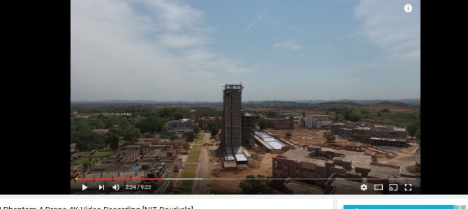 Seen the awesome NIT Rourkela Campus in Odisha yet? Check out this Drone Video