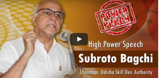 An Inspiring Speech by Odisha Skill Development Head Subroto Bagchi, don't miss