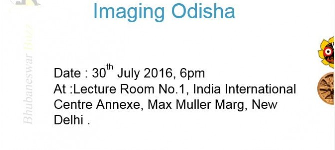 Odisha Forum is organizing a discussion for betterment of state on 30th July in Delhi