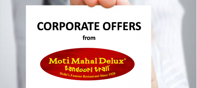 "MOTI MAHAL DELUX  Cuttack Restaurant Chain launches it's ""CORPORATE OFFERS"""