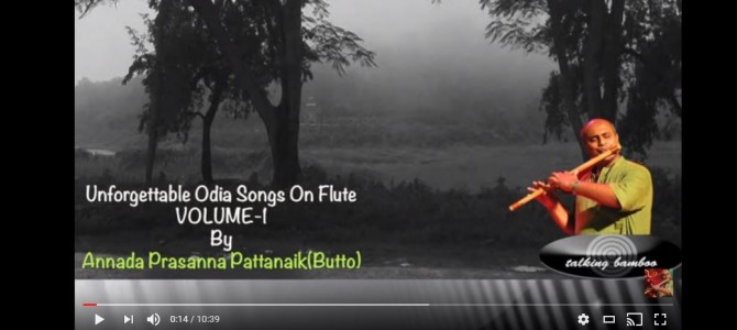 Don't miss this Unforgettable Odia Songs played on Flute by Annada Prasanna Pattnaik