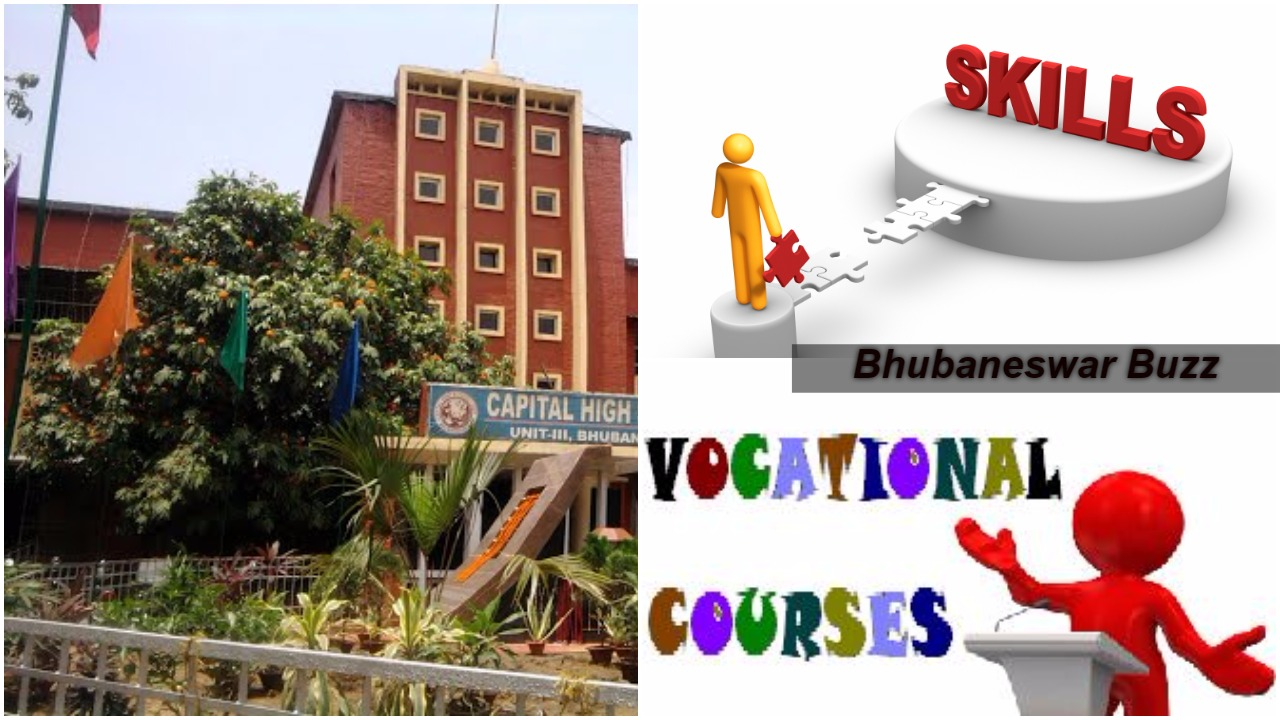 Odisha vocational courses in schools bhubaneswar buzz 1