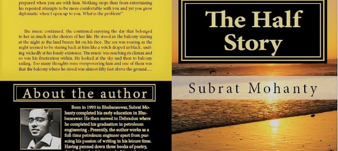 Introducing The Half Story by Subrat Mohanty : romantic thriller set in semi urban Odia society