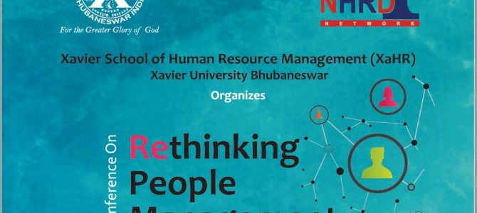 Conference on Rethinking People Management at Xavier School of Human Resource Management (XaHR), XIMB-XUB