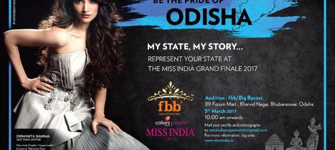 Femina Miss India 2017 Auditions comes to Bhubaneswar : Time for For The Unseen Talents To Grab Limelight