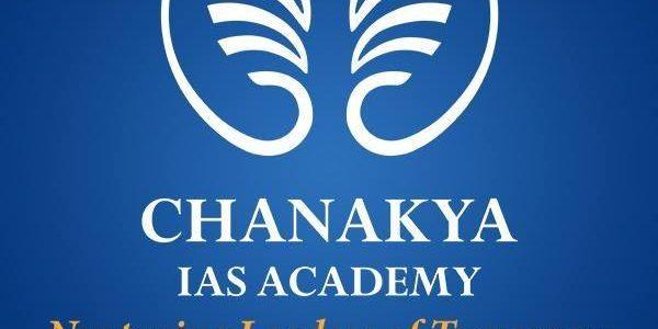 Chanakya IAS Academy – a premier Delhi based institution to start its operation in Bhubaneswar