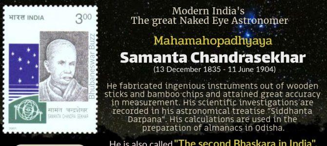 Samanta Chandra sekhar aka Pathani Samanta of Odisha : The great naked eye astronomer and hindu astrolger