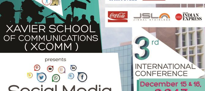 3rd International Conference by Xavier School of Communications : Scholarly research on the sway of social media