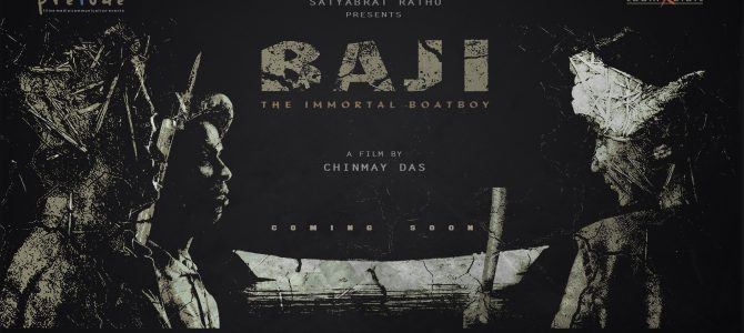 A short film Baji – The Immortal Boat Boy based on Baji Rout and his fight against British all set to release this october