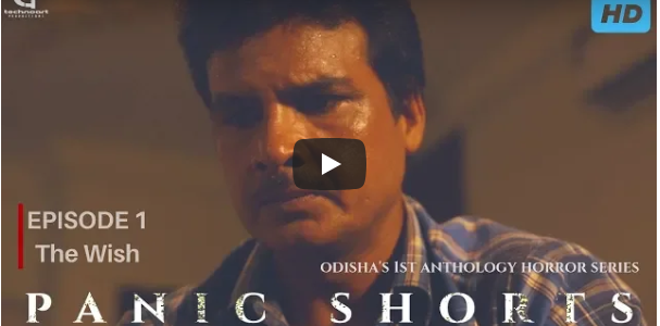 The Wish | Panic Shorts : First Odia Horror Web Series by Technoart Productionz