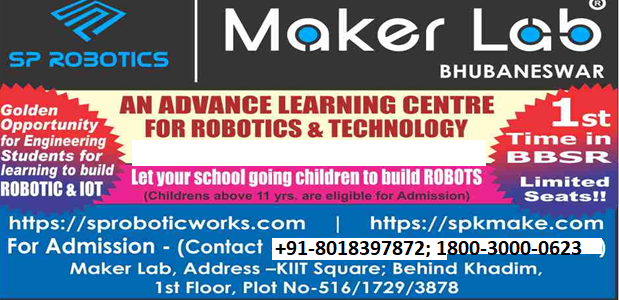 Introducing SP Robotics Maker Labs in bhubaneswar (Advanced Centre to Learn and Build Robots and IOT)