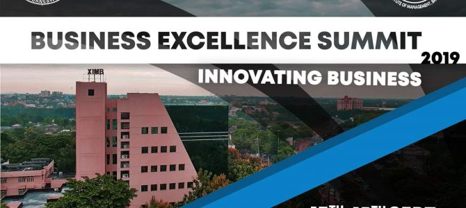 Business Excellence Summit 2019 the flagship event of XIMB Bhubaneswar scheduled to be held from 13-15th of September