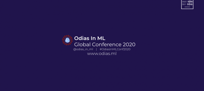 Odias.ml: A Global virtual conference of Odias in Machine Learning, don't miss
