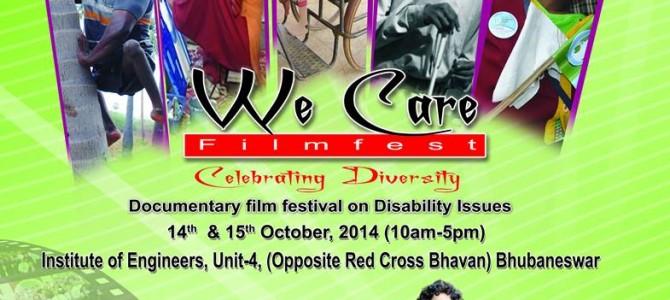 We Care Film Fest 2014 in October in Bhubaneswar