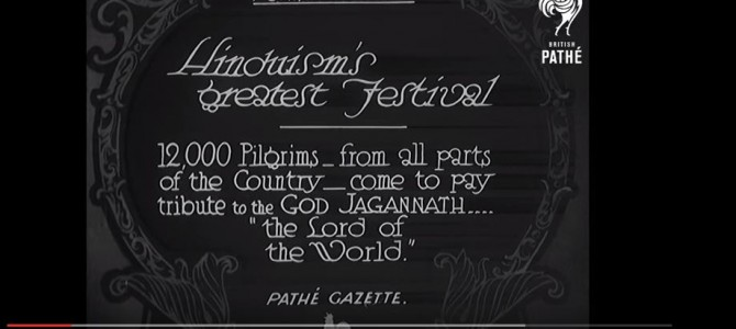 Extremely Rare Video of Jagannath Rath Yatra in 1932 – Hinduism's Greatest Festival