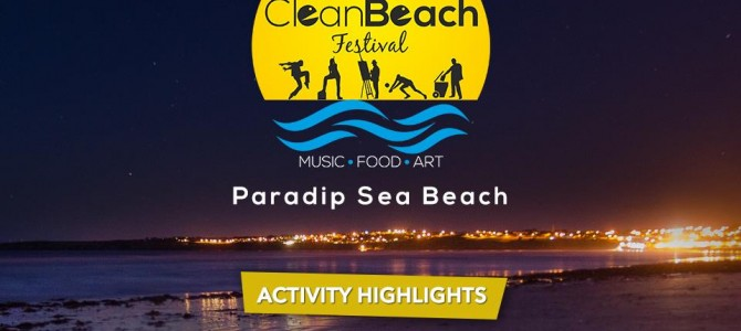 Clean Beach Festival :Paradip sets awesome example for other beaches in Odisha to follow