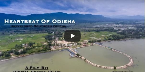 Heartbeat Of Odisha – Unexplored Southern Odisha, a beautiful Aerial video don't miss
