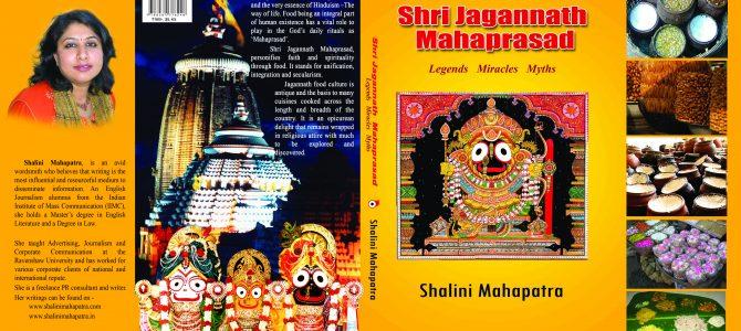 Shri Jagannath Mahaprasad Legends Miracles Myths, a Jagannath Consciousness book by Shalini Mahapatra