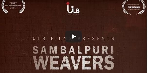 Sambalpuri Weavers – Full Documentary Film | 2017 | Official Selection For 12th TSAFF | USA