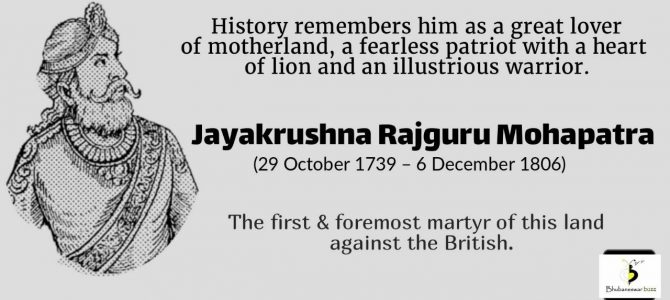Jayee Rajguru : First and Foremost martyr of our land, fearless patriot and illustrious warrior