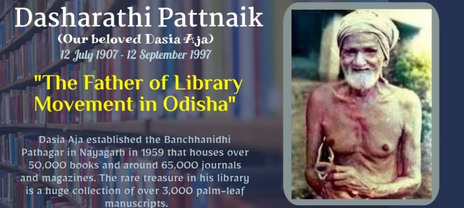 Dasharathi Pattanaik – The Father of Library Movement in Odisha