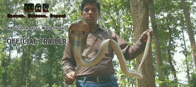 WAR : Documentary web series tells inspiring story of a young team from Jeypore Odisha working towards conservation of rich biodiversity of Koraput region.