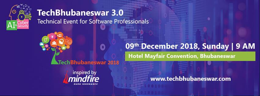 The 3rd technical event - TechBhubaneswar is scheduled on 9th Dec
