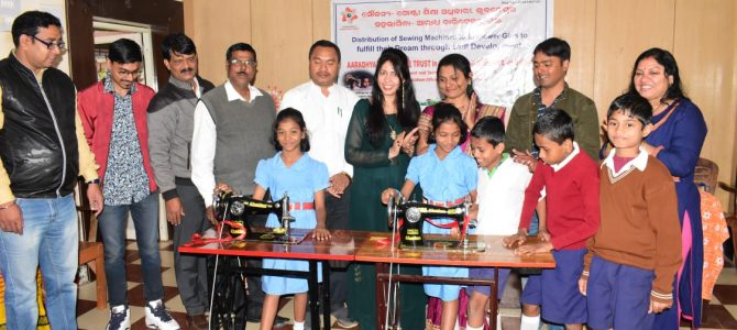 Aaradhya Charitable Trust in collaboration with Govt. of Odisha, Skill Development Dpt distributed Sewing Machines to poor Girl students