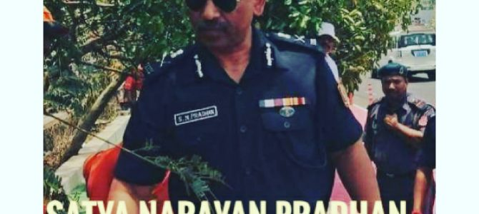 Son of Soil -1, The Man behind Mission: Satya Narayan Pradhan, DG, NDRF